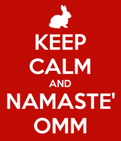 Poster: KEEP CALM AND NAMASTE' OMM