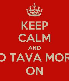 Poster: KEEP CALM AND NÃO TAVA MORTO, ON