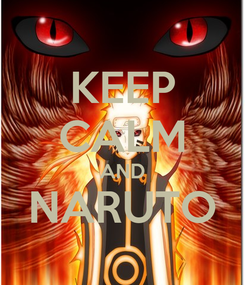 Poster: KEEP CALM AND NARUTO