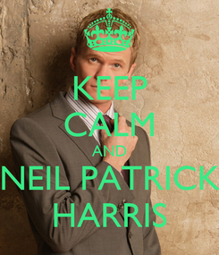Poster: KEEP CALM AND NEIL PATRICK HARRIS