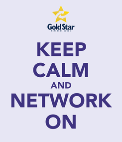 Poster: KEEP CALM AND NETWORK ON