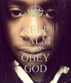 Poster: KEEP CALM AND OBEY GOD