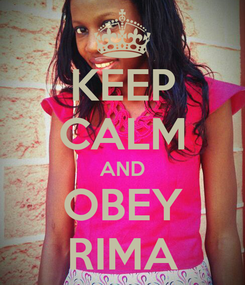 Poster: KEEP CALM AND OBEY RIMA
