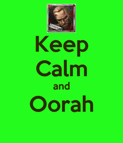 Poster: Keep Calm and Oorah