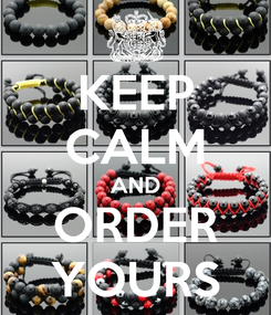 Poster: KEEP CALM AND ORDER YOURS