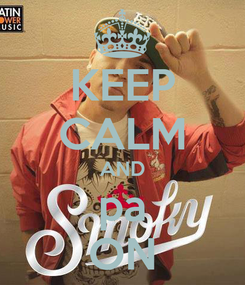 Poster: KEEP CALM AND pa ON