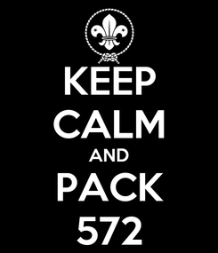 Poster: KEEP CALM AND PACK 572