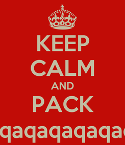 Poster: KEEP CALM AND PACK A PUNCH8/1+qaqaqaqaqaqaqaqaqaqaqaqaqaqaqaqaqaqaqa
