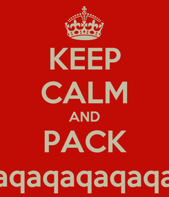 Poster: KEEP CALM AND PACK A PUNCH8.qaqaqaqaqaqaqaqaqaqaqaqaqaqaqaqa2.40+81