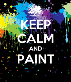 Poster: KEEP CALM AND PAINT