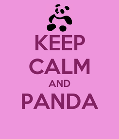 Poster: KEEP CALM AND PANDA
