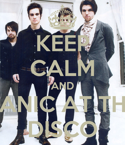 Poster: KEEP CALM AND PANIC AT THE DISCO