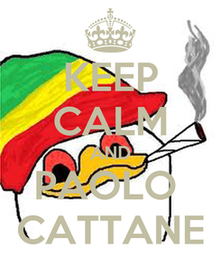 Poster: KEEP CALM AND PAOLO  CATTANE