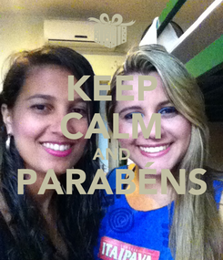 Poster: KEEP CALM AND PARABÉNS