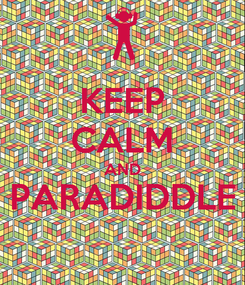 Poster: KEEP CALM AND PARADIDDLE