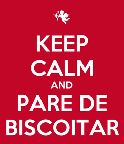 Poster: KEEP CALM AND PARE DE BISCOITAR