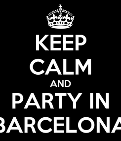 Poster: KEEP CALM AND PARTY IN BARCELONA