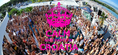 Poster: KEEP CALM  AND PARTY IN  CROATIA