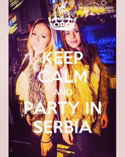 Poster: KEEP CALM AND PARTY IN SERBIA