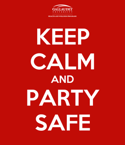 Poster: KEEP CALM AND PARTY SAFE
