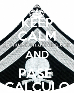Poster: KEEP CALM AND PASE  CALCULO