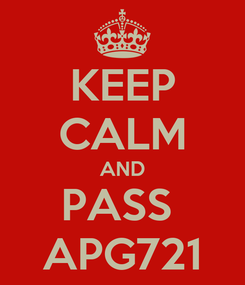 Poster: KEEP CALM AND PASS  APG721