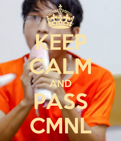 Poster: KEEP CALM AND PASS CMNL