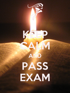 Poster: KEEP CALM AND PASS EXAM