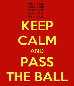 Poster: KEEP CALM AND PASS THE BALL