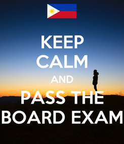 Poster: KEEP CALM AND PASS THE BOARD EXAM