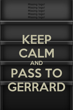 Poster: KEEP CALM AND PASS TO GERRARD