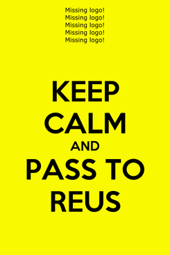 Poster: KEEP CALM AND PASS TO REUS