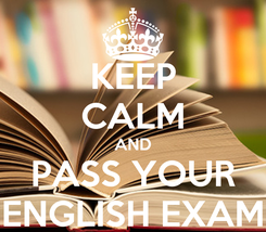 Poster: KEEP CALM AND PASS YOUR ENGLISH EXAM