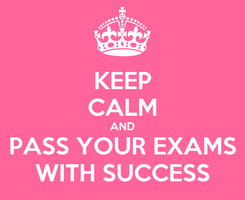 Poster: KEEP CALM AND PASS YOUR EXAMS WITH SUCCESS