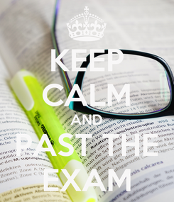 Poster: KEEP CALM AND PAST THE EXAM