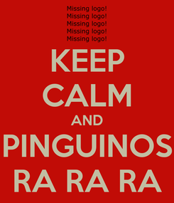 Poster: KEEP CALM AND PINGUINOS RA RA RA