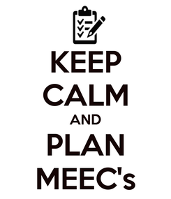 Poster: KEEP CALM AND PLAN MEEC's