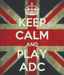 Poster: KEEP CALM AND PLAY ADC