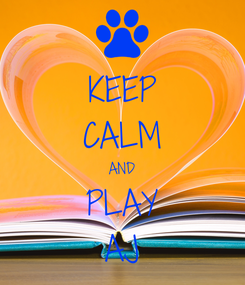 Poster: KEEP CALM AND PLAY AJ