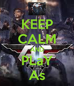 Poster: KEEP CALM AND PLaY As