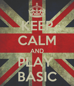 Poster: KEEP CALM AND PLAY  BASIC