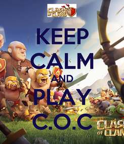 Poster: KEEP CALM AND PLAY C.O.C