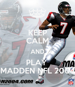 Poster: KEEP CALM AND PLAY  MADDEN NFL 2004