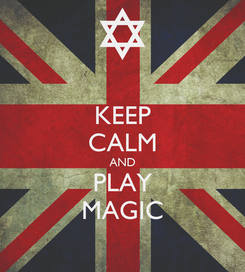 Poster: KEEP CALM AND PLAY MAGIC