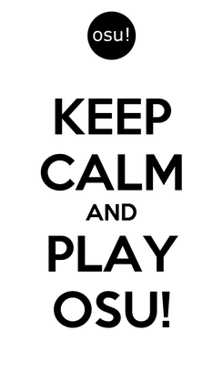 Poster: KEEP CALM AND PLAY OSU!