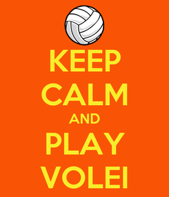 Poster: KEEP CALM AND PLAY VOLEI