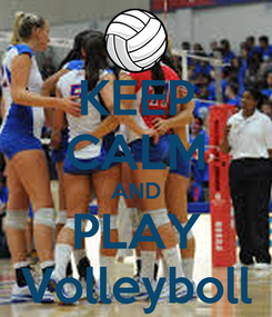 Poster: KEEP CALM AND PLAY Volleyboll