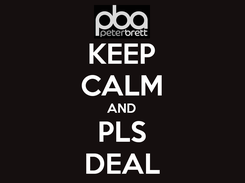 Poster: KEEP CALM AND PLS DEAL