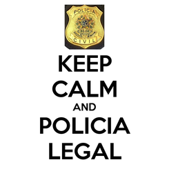 Poster: KEEP CALM AND POLICIA LEGAL