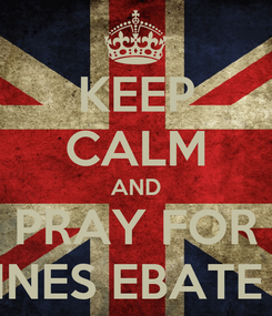 Poster: KEEP CALM AND PRAY FOR FH UNNES EBATE TEAM